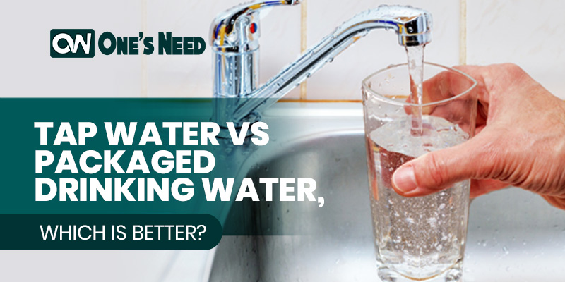 Tap Water Vs Packaged Drinking Water, which is better?