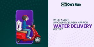 What Makes an Online Delivery App for Water Delivery Better?