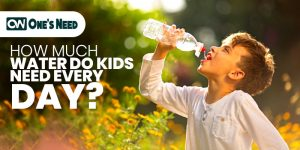HOW MUCH WATER DO KIDS NEED EVERY DAY?