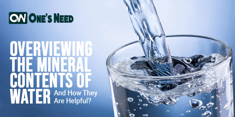 Overviewing The Mineral Contents of Water and How They Are Helpful?
