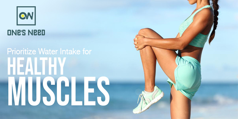 Prioritize Water Intake for Healthy Muscles