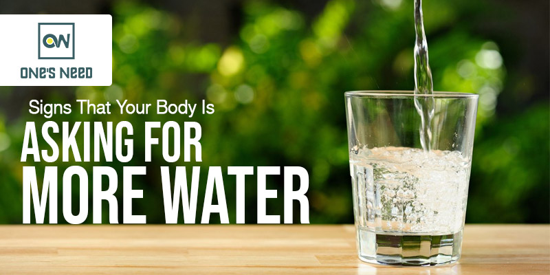 Signs that Your Body is asking for More Water